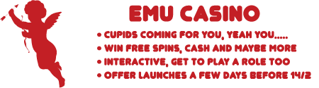 It's Valentines Day at Emu Casino - Free Spins, free bonus cash, and more